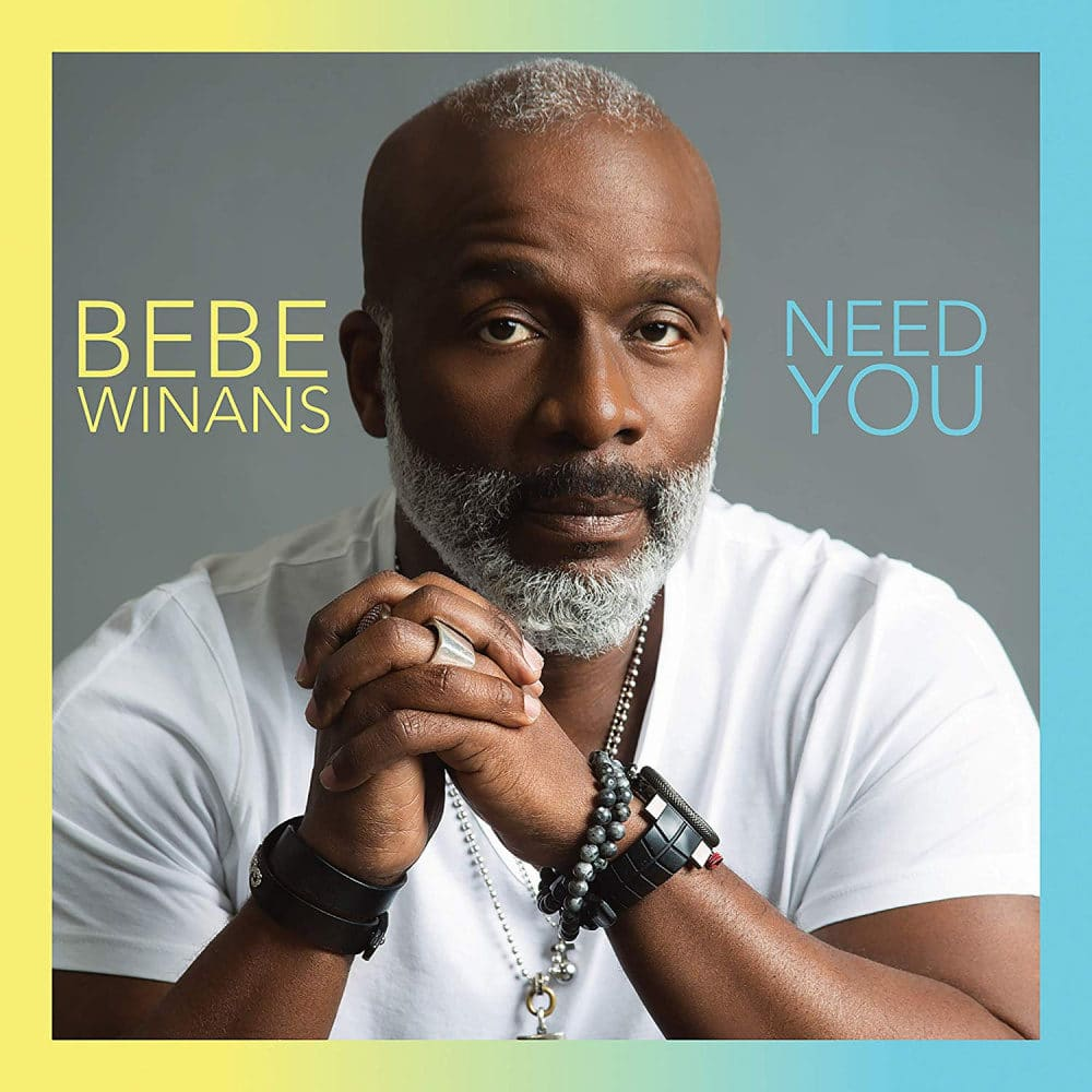 Music Notes: Bebe Winans' Need You is a Musical Feast